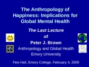 Anthropology of Happiness 4
