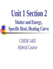 Unit 1 - Section 2 - MatterAndEnergy_Specific Heat_Heating Curve.pptx