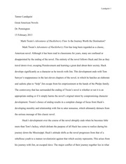 huck finn racism essay racism and the debate over teaching  8 pages mark twain s adventures of huckleberry finn is the journey worth the destination