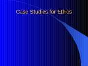 Tests and Papers for Ethics