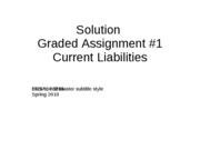 Solution Graded Assignment _1FINAL - Current Liab