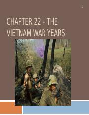 Chapter 22 – The Vietnam War Years.pptx