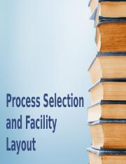 Process Selection and Facility Layout.pptx