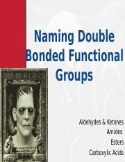 3) Naming Double Bonded Functional Groups 2014