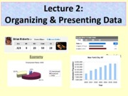 Organizing and Presenting Data L2,3