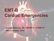 Cardiac Emergencies Maloney Lecture 7-10-2013