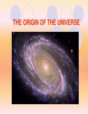L6 THE ORIGIN OF THE UNIVERSE