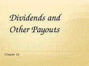 Chapter 16 - Dividends and Payouts