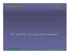 ee001a Lecture 18 (short review) - RC and RL Circuits (Slides)