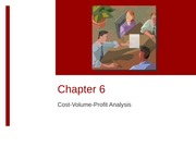 POSTEDWK-5-213-2011-Chap006Cost-Volum-Profit Analysis