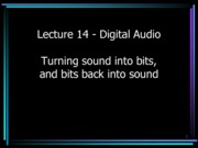 lecture14 multimedia - digital audio 2013