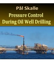 P. Skalle -Pressure Control During Oil Well Drilling-Ventus  (2011).pdf
