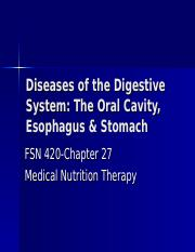 FSN 420 - Handouts #3  - Diseases of the Upper G I - Spring.ppt