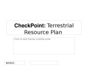 Week 7  CheckPoint  Terrestrial Resource Plan
