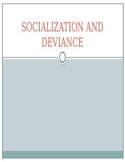 SOCIALIZATION AND DEVIANCE17.pptx