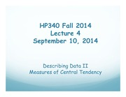 HP340 Lecture 4 - Describing Data II Central Tendency(1)