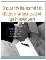 T5 Q3 Discuss_how_the_internet_has_affected_small-business_start-ups