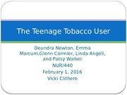 Team B Teenage Tobacco User .pptx