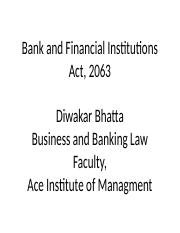 Bank and Financial Institutions Act, 2063.pptx