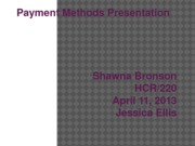 eek 1 Assignment Payment Methods Presentation