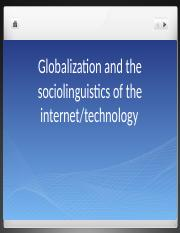 globalization and the sociolinguistics of the internet.pptx