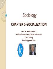 Prof.Dr. Halit Hami ÖZ-SOCIOLOGY-CHAPTER 5-SOCIALIZATION.pptx