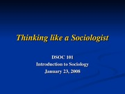 Thinking_like_a_sociologist_01_23_08