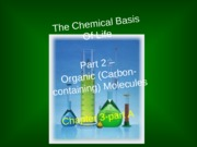 BIO 201 Chapter3 - Organic Molecules