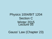 Physics 1004 W2015 Lecture 05 complete