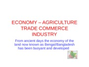 ECONOMY – AGRICULTURE TRADE COMMERCE INDUSTRY