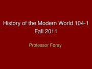 Powerpoint, HIST 104, Introduction to the Course and the World of Martin Luther, Tues Aug 23, 2011