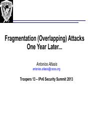 TROOPERS13-Fragmentation_Overlapping_Attacks_Against_IPv6_One_Year_Later-Antonios_Atlasis(1)