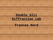 Lab presentation (Diffraction)