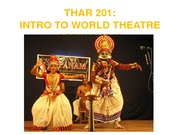Image result for THAR 201 INTRO TO WORLD THEATRE