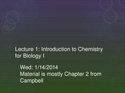 Lecture 1 - Chemistry Intro for Biology I
