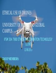 Ethical Use of Drones_the thinkers_Gorup 2__IFSM 304.pptx