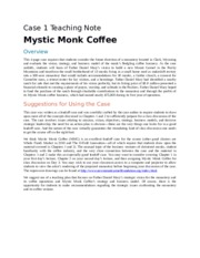 mystic monk coffee case Case 01 - mystic monk coffee 1) has father daniel mary established a future direction for the carmelite monks of wyoming what is his vision for the monastery.