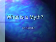 Myth%20Lecture%202[1]
