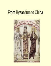 11+From+China+to+Byzantium (1).ppt