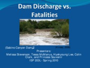 Dams  vs Faltalities presentation5