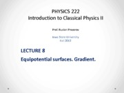 Lecture 8 - PHYS222_Fall2013