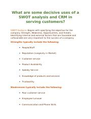 What are some decisive uses of a SWOT analysis and CRM in serving customers.docx
