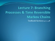 Branching Processes & Time Reversible Markov Chains