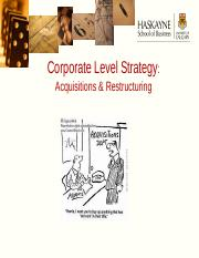 Lecture+7+-+Corporate+Strategy+-+Acquisitions++Restructuring
