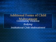 Other Forms of Child Maltreatment