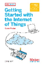 Oreilly.Getting.Started.with.the.Internet.of.Things.May.2011