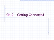 CH 2 _Topic 3 -Data Link Control - Getting Connected