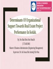 Determinants of organizational support towards real estate project.pptx
