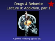 2013-09-20 Addiction Part 1