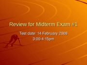 1823 - Week 5 - Review for Midterm Exam 1